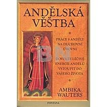 Ambika Wauters: Andělská věštba