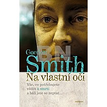 Gordon Smith: Na vlastní oči
