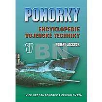 Robert Jackson: Ponorky Encyklopedie vojenské techniky