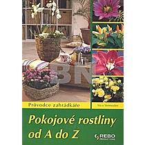 Nico Vermeulen: Pokojové rostliny od A do Z