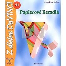 Angelika Hahn: Papierové lietadlá