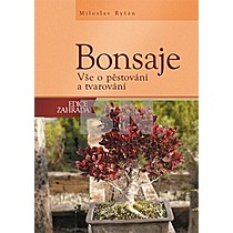 Miloslav Ryšán: Bonsaje