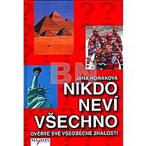 Jana Horáková: Nikdo neví všechno