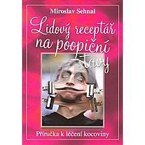 Miroslav Sehnal: Lidový receptář na poopiční stavy