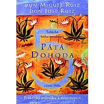 Miguel Don Ruiz: Pátá dohoda