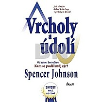 Spencer Johnson: Vrcholy a údolí