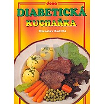 Miroslav Kotrba: Diabetická kuchařka