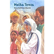 Mary Kathleen Glavich: Matka Tereza