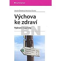 LIbuše Čeledová; Rostislav Čevela: Výchova ke zdraví