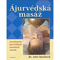 John Douillard: Ájurvédská masáž
