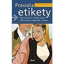 Elisabeth Bonneauová: Pravidla etikety Být na úrovni v každé situaci, 300 otázek a odpovědí v kostce