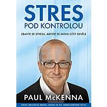Paul McKenna: Stres pod kontrolou