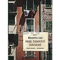 Rosetta Loy: Moji židovští sousedé