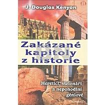 J. Douglas Kenyon: Zakázané kapitoly z historie
