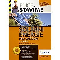 Karel Murtinger; Jan Truxa: Solární energie pro váš dům