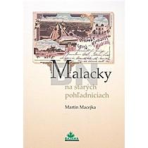 Martin Macejka: Malacky na starých pohľadniciach