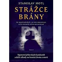 Stanislav Motl: Strážce brány