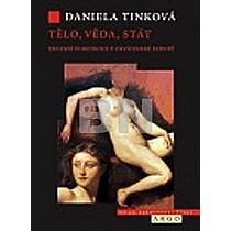 Daniela Tinková: Tělo, věda, stát Zrození porodnice v osvícenské Evropě