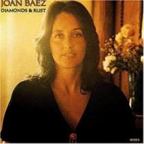 Diamonds And Rust - Joan Baez