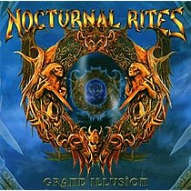 Nocturnal Rites: Grand Illusion