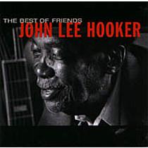 Hooker, John: Best Of Friends