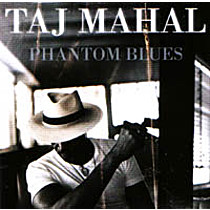 Mahal, Taj: Phantom Blues