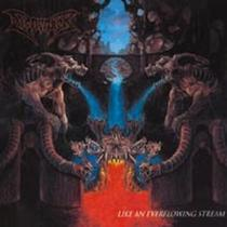 Like An Everflowing Stream - Dismember