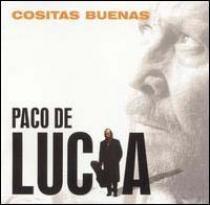 De Lucia, Paco: Cositas Buenas