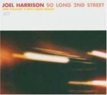 Harrison, Joel: So Long 2nd Street