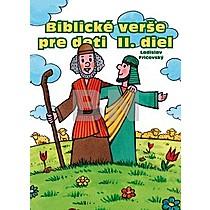 Biblické verše pre deti II. diel - Ladislav Fričovský