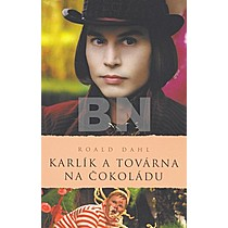 Karlík a továrna na čokoládu Roald Dahl