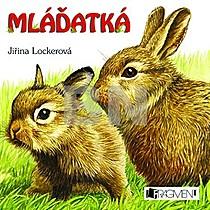 Mláďatká - Jiřina Lokerová