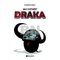 Cressida Cowell: Jak vycvičit draka