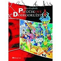 Peter Gajdošík: Pavúčikove dobrodružstvá