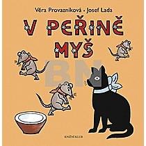 V peřině myš - Věra Provazníková