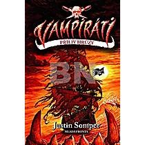 Justin Somper: Vampiráti Příliv hrůzy