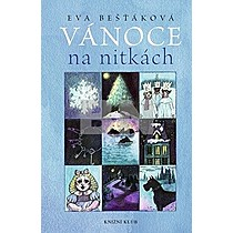 Eva Bešťáková: Vánoce na nitkách