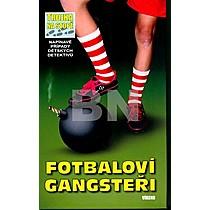 Fotbaloví gangsteři - Brigitte Johanna Henkel-Waidhofer