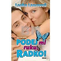 Podej mi ruku, Radko! - Lenka Lanczová