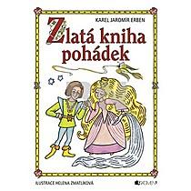 Karel Jaromír Erben: Zlatá kniha pohádek