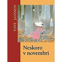 Tove Jansson: Neskoro v novembri