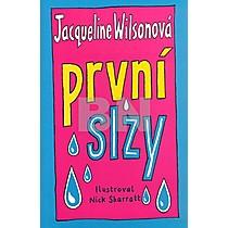První slzy - Jacqueline Wilsonová
