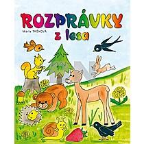 Mária Tašková: Rozprávky z lesa