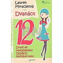Dvanáct 12 - Lauren Myracleová