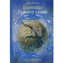 Kryštofův Vzdušný zámek - Ladislav Karpianus