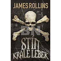 Stín krále lebek - James Rollins