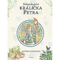 Beatrix Potterová: Dobrodružství králíčka Petra