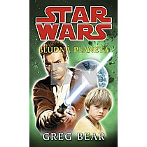Greg Bear: STAR WARS Bludná planeta