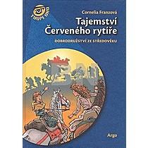 Tajemství Červeného rytíře - Cornelia Franzová