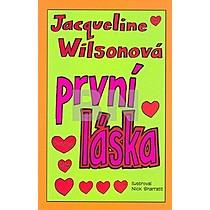 První láska - Jacqueline Wilsonová